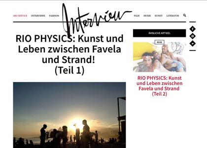 Interview Magazin | RIO PHYSICS: Kunst und Leben zwischen Favela und Strand!
